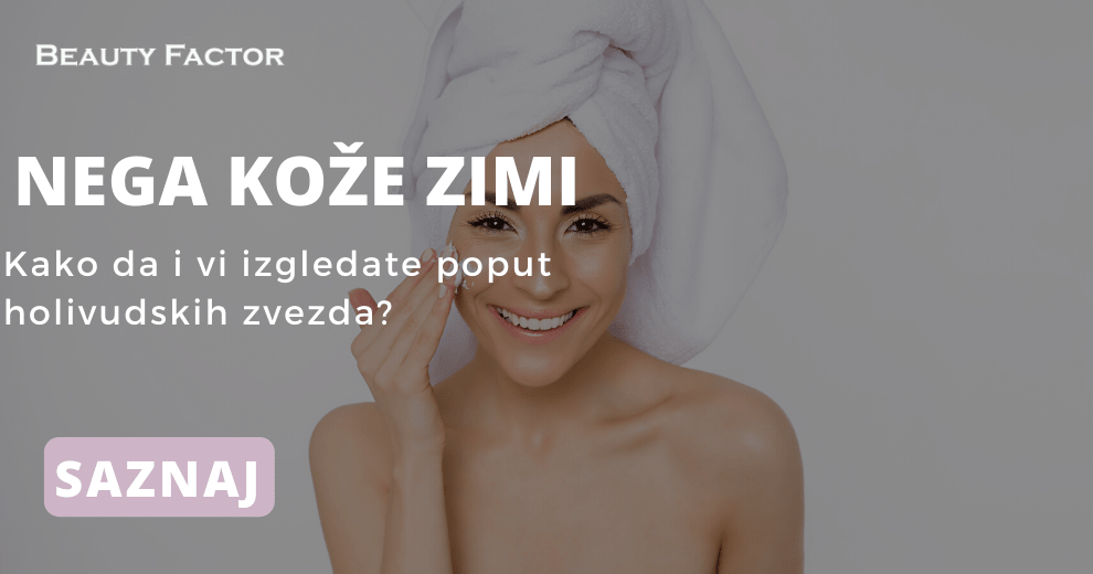 Nega koze zimi Beauty Factor