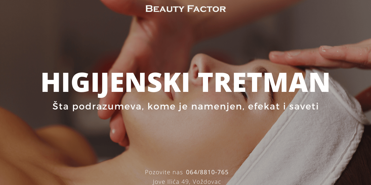 higijenski tretman lica beauty factor